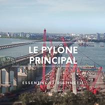 Nouveau pont Champlain / Fiers bâtisseur